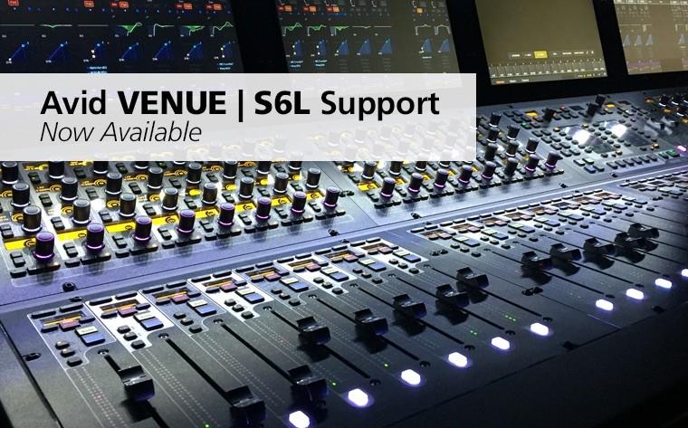 McDSP 对 Avid S6L 现场调音台发布更新